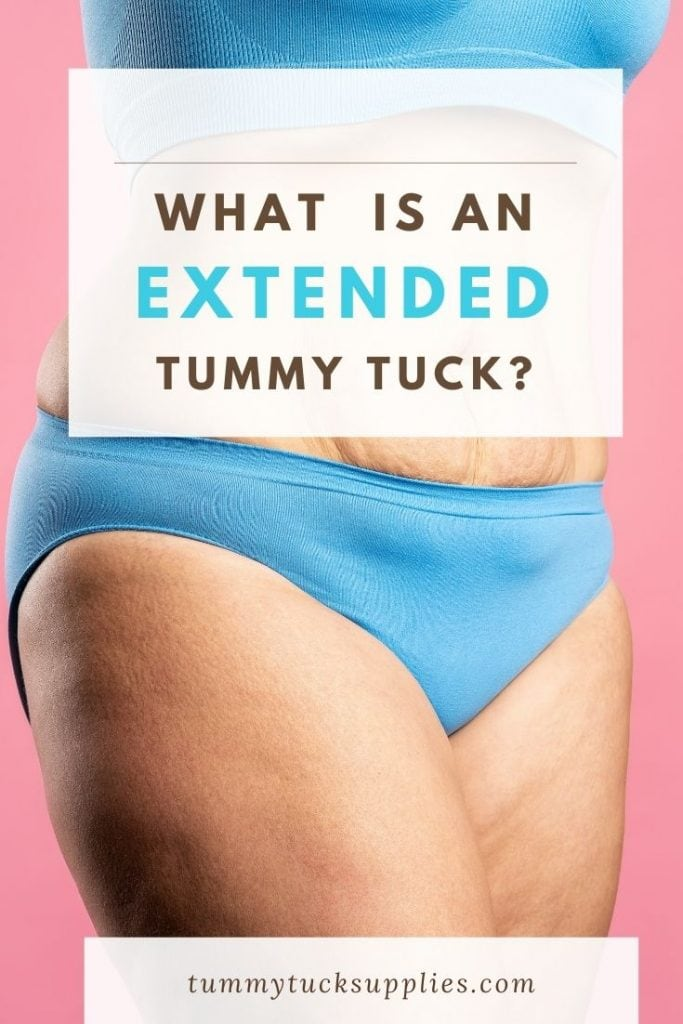 Woman in blue underwear behind banner saying what is an extended tummy tuck